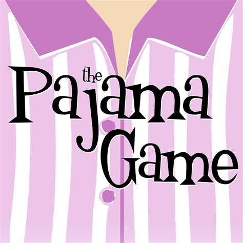 The Pajama Game playing June 4-June 7 2020